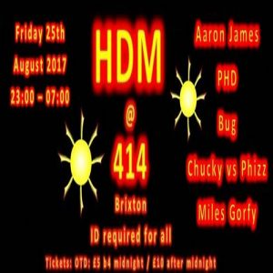 HDM at Club414 ~ Summer Bank Holiday @ Club 414 Brixton - Flyer