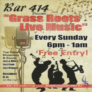 Grass Roots Live Music Sundays Bank Holiday Special @ Club 414 Brixton - Flyer