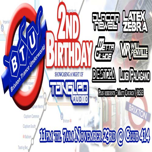 Brixton Trance Underworld 2nd Birthday with Tangled Audio