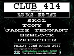 Club 414 Presents (Hard House-Hard Trance) @ Club 414 Brixton - Flyer
