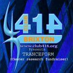Club 414 Presents TEANCEFORM (Cancer Research Fundraiser) at Club 414, Brixton, London, SW9 8LF