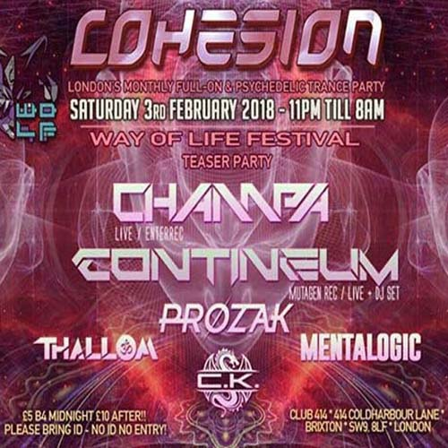 Cohesion 3rd of Feb at Club 414 > Champa & Contineum LIVE & MORE!