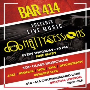 Dub Natty Sessions (Live at Bar 414) @ Club 414 Brixton - Flyer