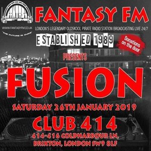 Fantasy FM presents: FUSION @ Club 414 Brixton - Flyer