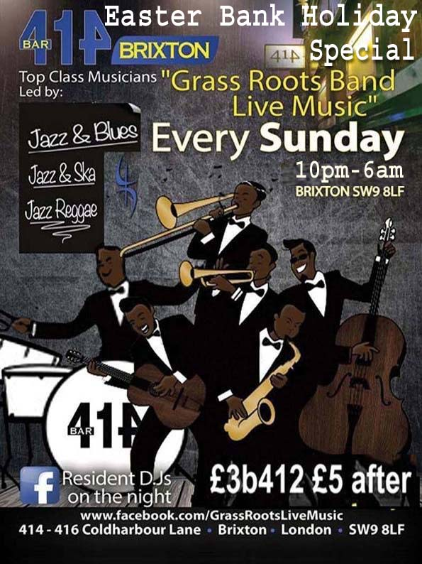 Grass Roots Easter Bank Holiday Special