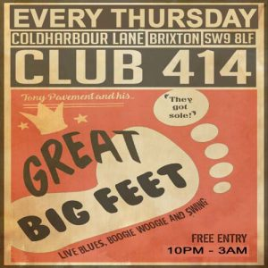 Great Big Feet Band (Live at Club 414) @ Club 414 Brixton - Flyer