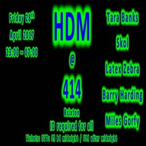 HDM at Club414 ~ Bank Holiday Special @ Club 414 Brixton - Flyer
