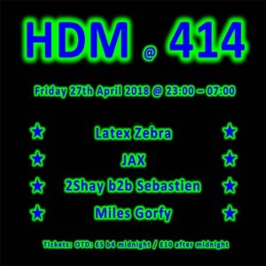 HDM at Club414 ~ April Edition @ Club 414 Brixton - Flyer