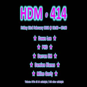 HDM at Club414 ~ February Edition @ Club 414 Brixton - Flyer