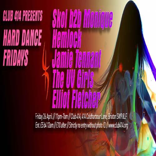 Club 414 Presents (HARD HOUSE FRIDAYS)