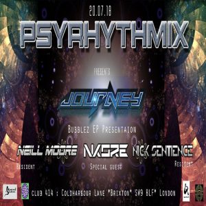Psyrhythmix Pres. Journey (aka Jay Om) Bubblez EP Presentation @ Club 414 Brixton - Flyer