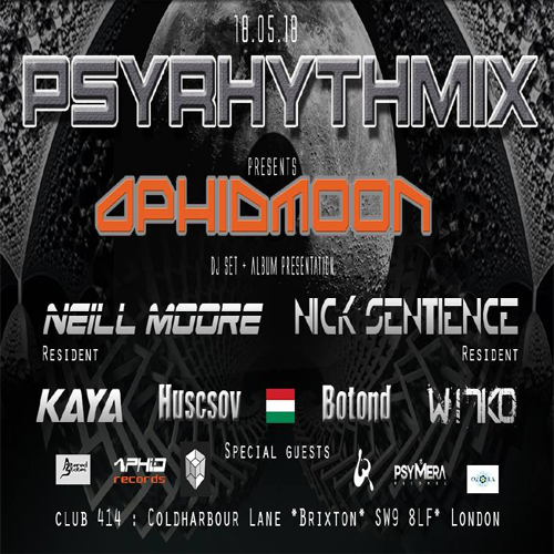 Psyrhythmix presents: Aphid Moon and Ozorian guests