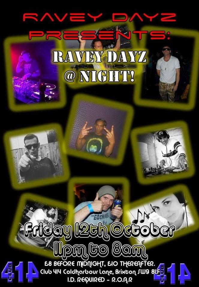 Ravey Dayz at Night
