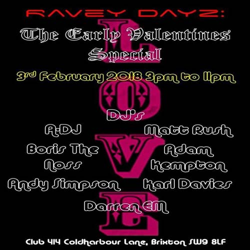 Ravey Dayz: The Early Valentine's Special