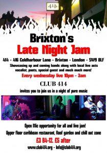 Brixton's Late Night Jam @ Club 414 Brixton - Flyer
