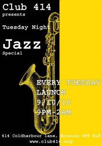 Tuesday Night Jazz Special @ Club 414 Brixton - Flyer