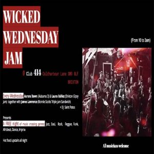 Wicked Wednesday Jam ! @ Club 414 Brixton - Flyer