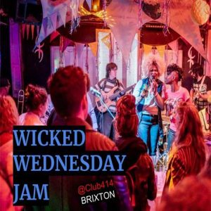 Wicked Wednesday Jam! @ Club 414 Brixton - Flyer
