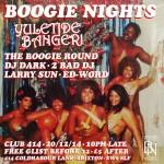 BOOGIE NIGHTS YULETIDE BANGER!