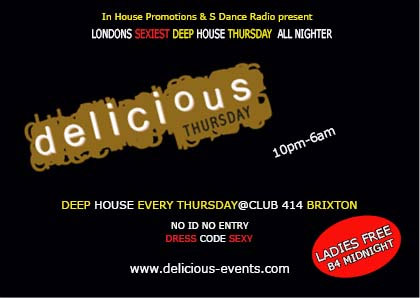 In House promotion & S Dance radio presents: *Delicious Thursday*