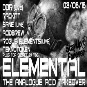 ELEMENTAL The Analogue Acid Takeover @ Club 414 Brixton - Flyer