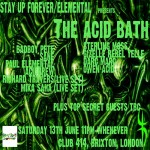 ELEMENTA & SUF Presents *THE ACID BATH* at Club 414, Brixton, London, SW9 8LF
