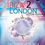 Ibiza2London second edition! Boxing Day Special