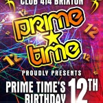 Prime Time 12th Birthday Celebration Party at Club 414, Brixton, London, SW9 8LF