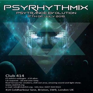 Psyrhythmix's Psytrance Evolution @ Club 414 Brixton - Flyer