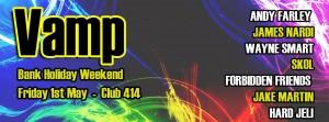 Vamp (May Bank Holiday Weekend) @ Club 414 Brixton - Flyer