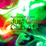 Just Groove (9th Year of Papa Loup's life Celebration) at Club 414, Brixton, London, SW9 8LF